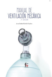 (2 ED) MANUAL DE VENTILACION MECANICA