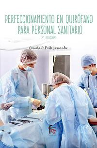 (2 Ed) Perfeccionamiento En Quirofano Para Personal Sanitario - Carmela De Pablo Hernandez
