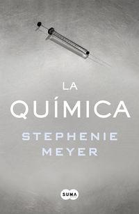 La quimica - Stephenie Meyer