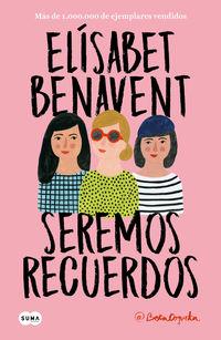 Seremos Recuerdos - Canciones Y Recuerdos 2 - Elisabet Benavent