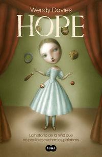 Hope - La Historia De Una Niña Que No Podia Escuchar Las Palabras - Wendy Davies