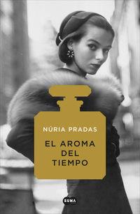 El aroma del tiempo - Nuria Pradas