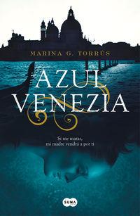Azul Venezia - Marina Torrus