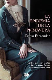La epidemia de la primavera - Empar Fernandez