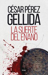 La suerte del enano - Cesar Perez Gellida
