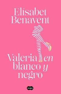 valeria en blanco y negro - valeria 3 - Elisabet Benavent