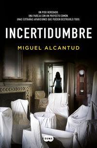 incertidumbre - Miguel Alcantud