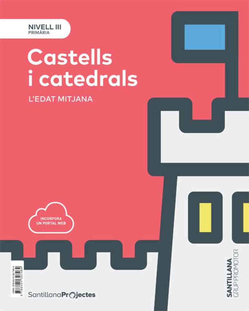 EP 5 - NIVELL III - SOCIALS (CAT) - CASTELLS I CATEDRALS