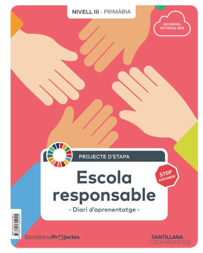 EP 5 - SOCIALS (CAT) - NIVELL III ESCUELA RESPONSABLE