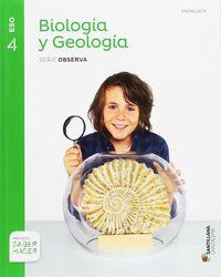 ESO 4 - BIOLOGIA Y GEOLOGIA (AND) (+CUAD) - SABER HACER