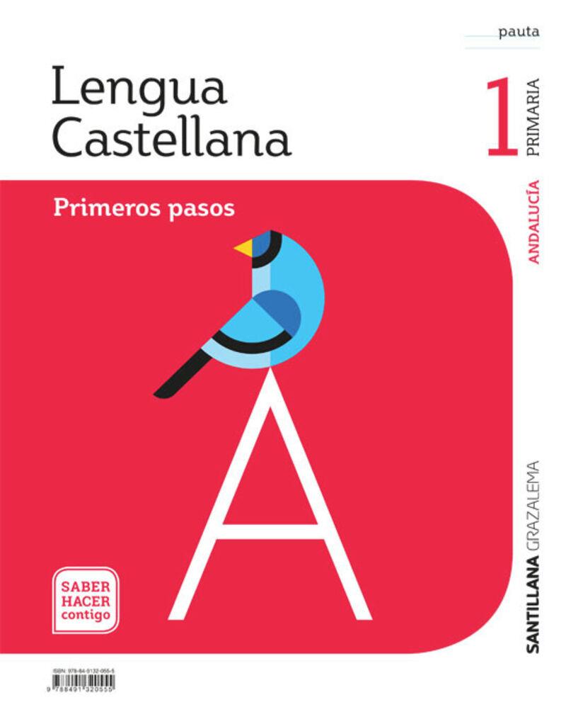 EP 1 - LENGUA (AND) - PRIMEROS PASOS PAUTA - SABER HACER CONTIGO