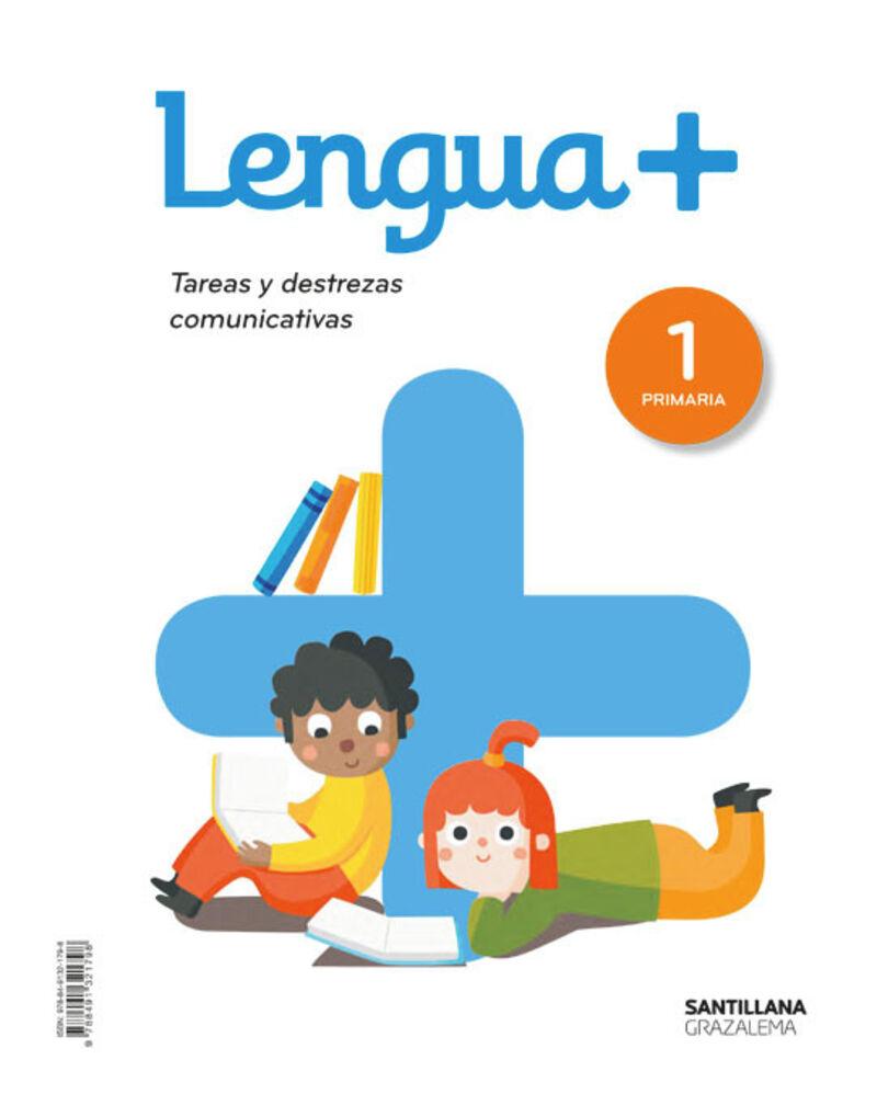EP 1 - LENGUA (AND) - LENGUA+ - TAREAS Y DESTREZAS COMUNICATIVAS