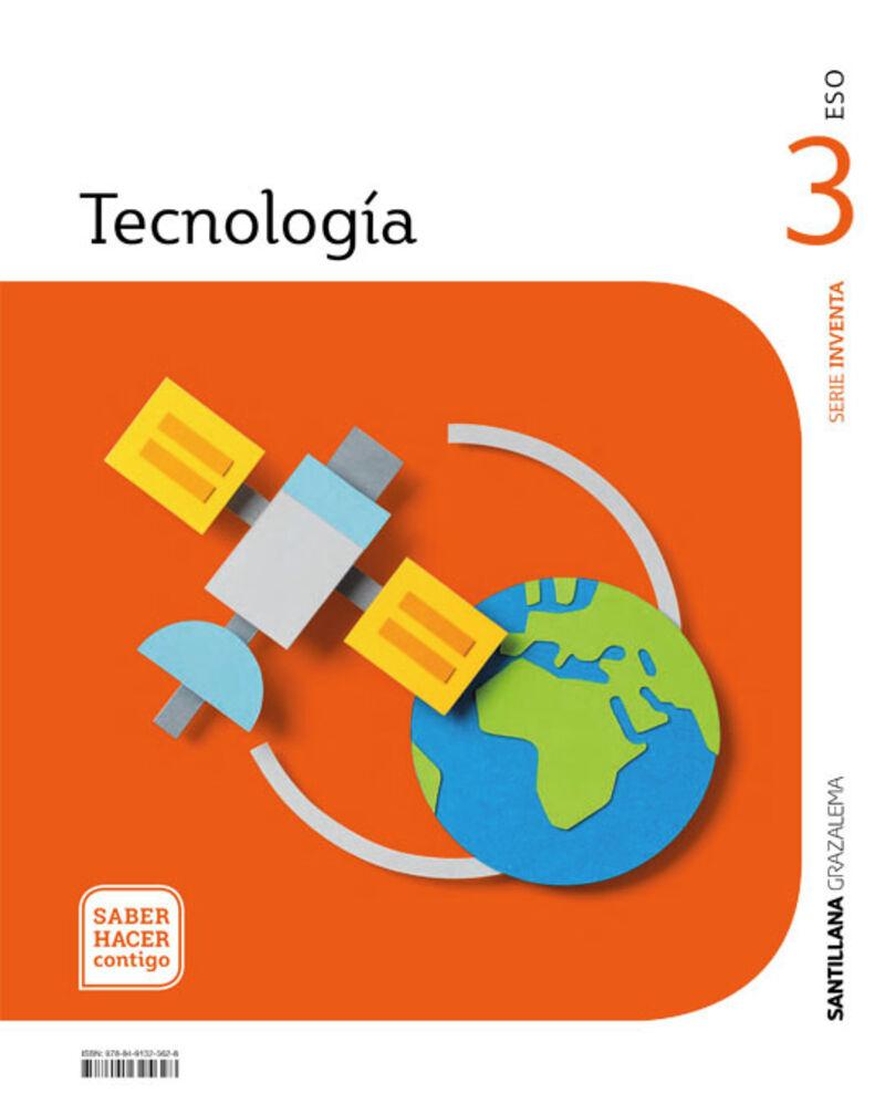 ESO 3 - TECNOLOGIA (AND) - SABER HACER CONTIGO