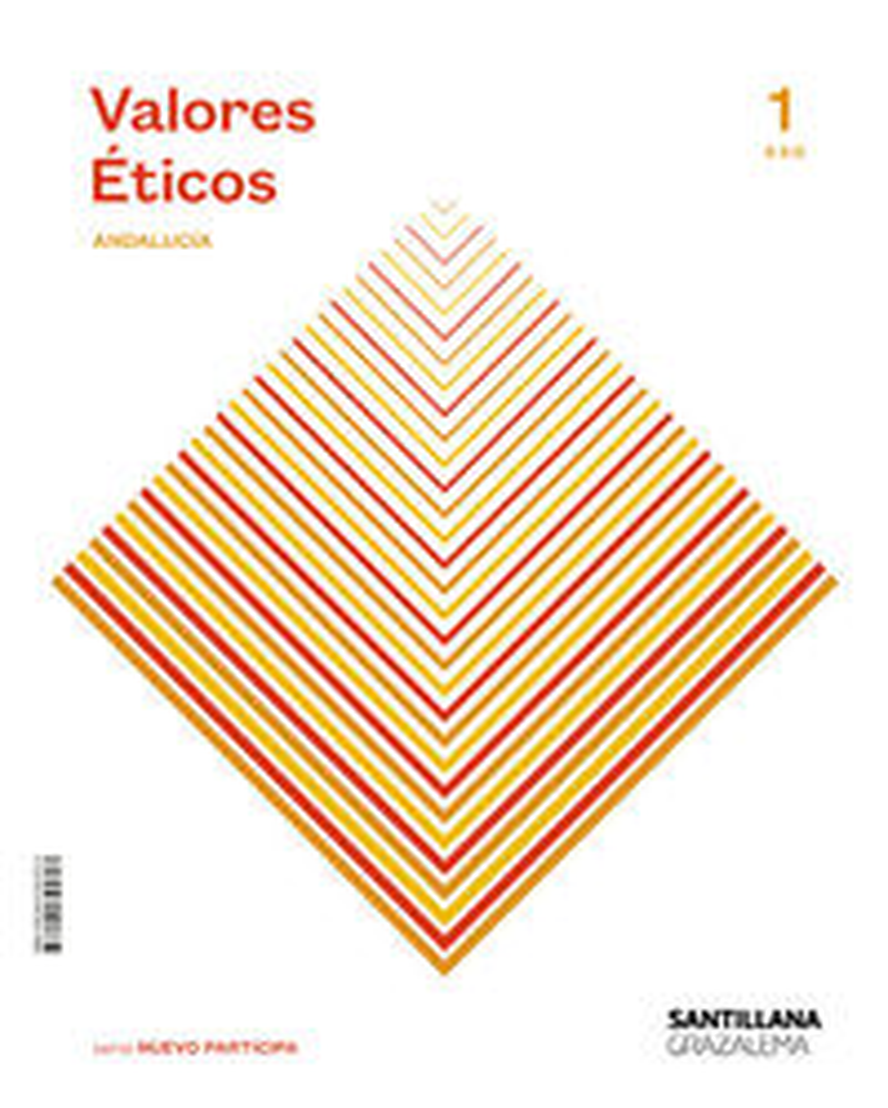 ESO 1 - VALORES ETICOS (AND) - SABER HACER CONTIGO