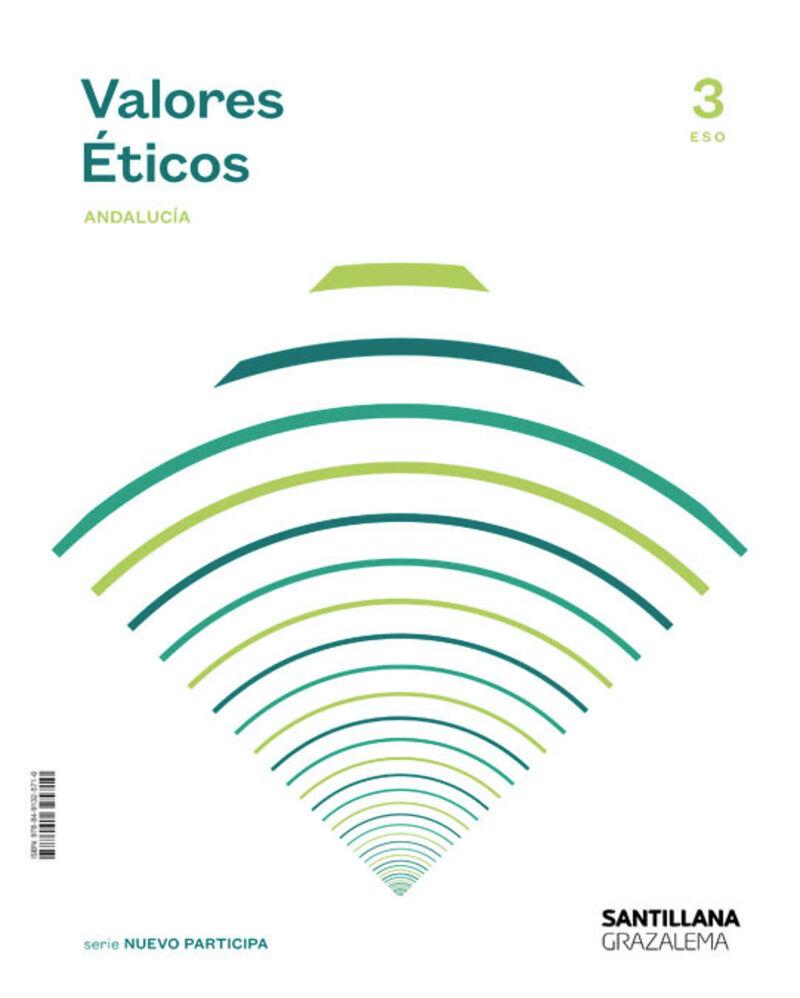 ESO 3 - VALORES ETICOS (AND) - SABER HACER CONTIGO