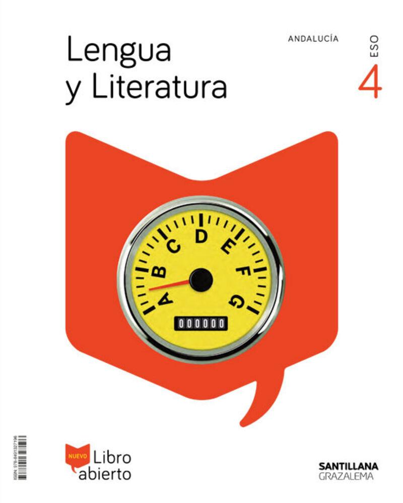 ESO 4 - LENGUA Y LITERATURA (AND) - LIBRO ABIERTO - SABER HACER CONTIGO