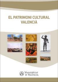 PATRIMONI CULTURAL VALENCIA, EL