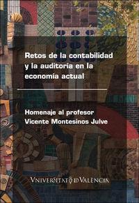 RETOS DE LA CONTABILIDAD Y LA AUDITORIA EN LA ECONOMIA ACTUAL