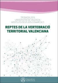 REPTES DE LA VERTEBRACIO TERRITORIAL VALENCIANA