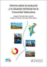 INFORME SOBRE LA EVOLUCION Y LA SITUACION TERRITORIAL DE LA COMUNITAT VALENCIANA