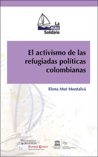 ACTIVISMO DE LAS REFUGIADAS POLITICAS COLOMBIANAS, EL