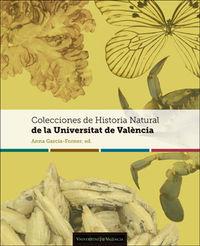 COLECCIONES DE HISTORIA NATURAL DE LA UNIVERSITAT DE VALENCIA