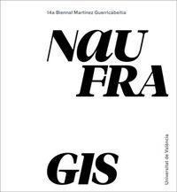 NAUFRAGIS - 14ª BIENNAL MARTINEZ GUERRICABEITIA