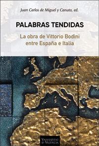 PALABRAS TENDIDAS - LA OBRA DE VITTORIO BODONI ENTRE ESPAÑA E ITALIA