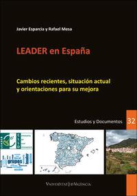 LEADER EN ESPAÑA - CAMBIOS RECIENTES, SITUACION ACTUAL Y ORIENTACIONES PARA SU MEJORA