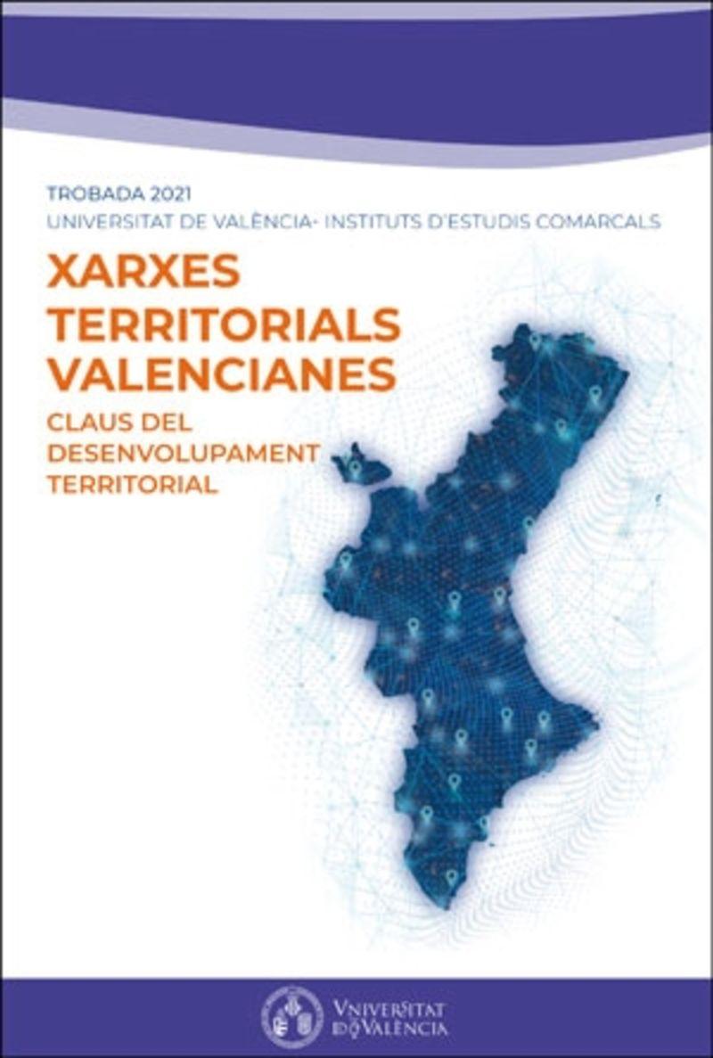 CLAUS DEL DESENVOLUPAMENT TERRITORIAL - XARXES TERRITORIALS VALENCIANES