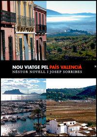 Nou Viatge Pel Pais Valencia (2 Vols. ) - NŠstor Novell Sanxo / Josep Sorribes Monrabal