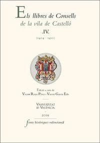 LLIBRES DE CONSELLS DE LA VILA DE CASTELLO, ELS IV (1404-1410)