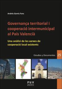 GOVERNANÇA TERRITORIAL I COOPERACIO INTERMUNICIPAL AL PAIS VALENCIA - UNA ANALISI DE LES XARXES DE COOPERACIO LOCAL EXISTENTS