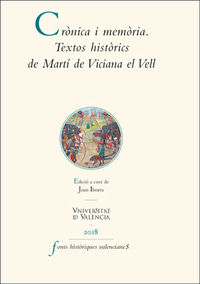Cronica I Memoria - Textos Historics De Marti De Viciana El Vell - Joan Iborra (ed. )