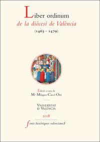 LIBER ORDINUM DE LA DIOCESI DE VALENCIA (1463-1479)
