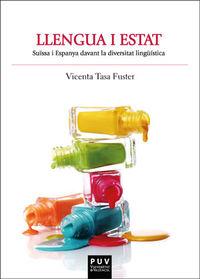 Llengua I Estat - Suissa I Espanya Davant La Diversitat Linguistica - Vicenta Tasa Fuster
