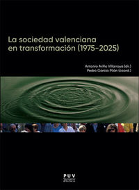 SOCIEDAD VALENCIANA EN TRANSFORMACION, LA (1975-2025)