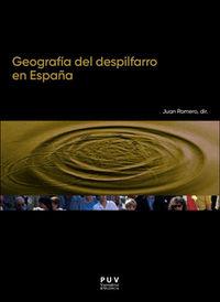 GEOGRAFIA DEL DESPILFARRO EN ESPAÑA