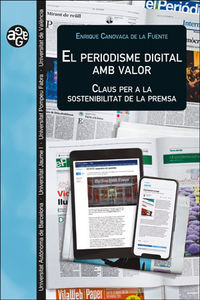 PERIODISME DIGITAL AMB VALOR, EL