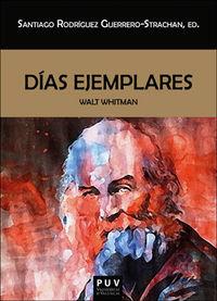 Dias Ejemplares - Walt Whitman