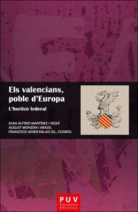 VALENCIANS, POBLE D'EUROPA, ELS - L'HORITZO FEDERAL