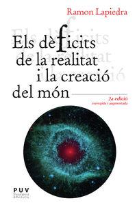 (2 ED) DEFICITS DE LA REALITAT I LA CREACIO DEL MON, ELS