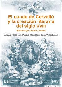 CONDE DE CERVELLO Y LA CREACION LITERARIA DEL SIGLO XVIII, EL - MECENAZGO, POESIA Y TEATRO