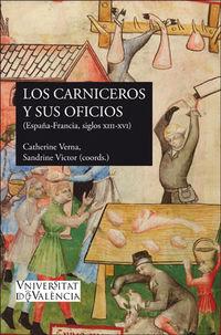 CARNICEROS Y SUS OFICIOS, LOS - (ESPAÑA-FRANCIA, SS. XIII-XVI)