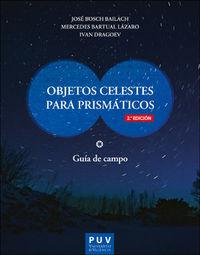 (2 ED) OBJETOS CELESTES PARA PRISMATICOS