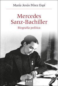 MERCEDES SANZ-BACHILLER - BIOGRAFIA POLITICA