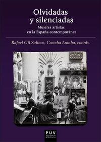 OLVIDADAS Y SILENCIADAS - MUJERES ARTISTAS EN LA ESPAÑA CONTEMPORANEA