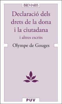 DECLARACIO DELS DRETS DE LA DONA I LA CIUTADANA - I ALTRES ESCRITS