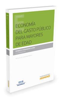 Economia Del Gasto Publico Para Mayores De Edad - Roberto Fernandez Llera