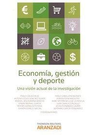 Economia, Gestion Y Deporte De Una Vision Actual De La Investigacion - Jeronimo  Garcia Fernandez  /  Jesus  Fernandez Gavira